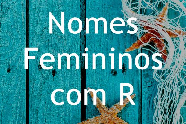 Nomes femininos com R