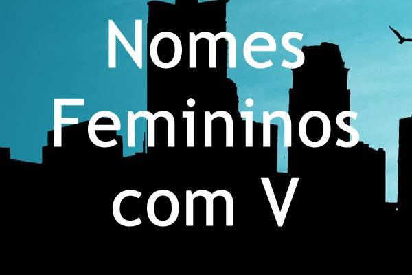 Nomes femininos com V