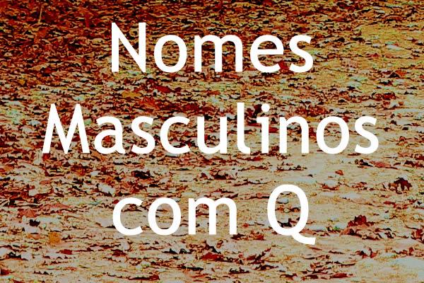 Nomes masculinos com Q