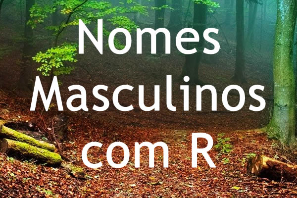 Nomes masculinos com R