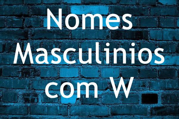 Nomes masculinos com W