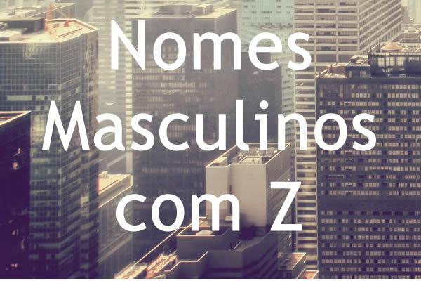 Nomes masculinos com Z