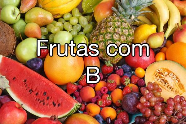 Frutas com B