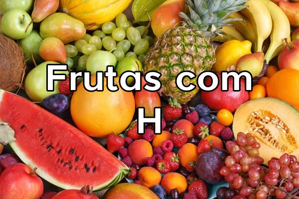 Frutas com H