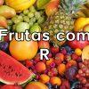 Frutas com R