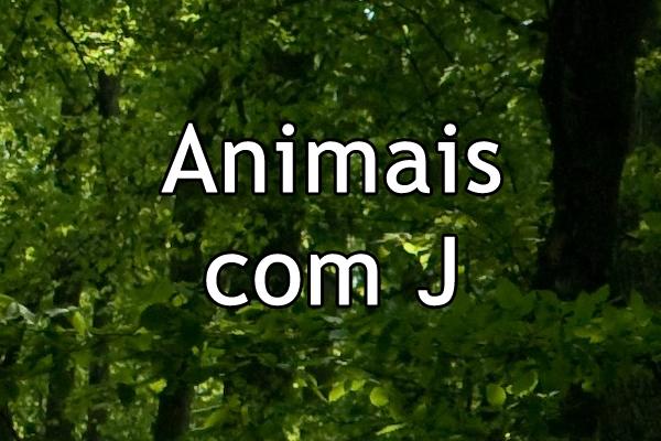 Animais com J