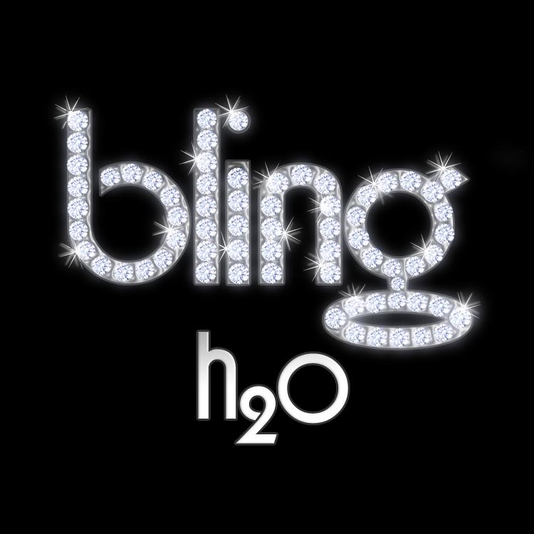 Bling h2o