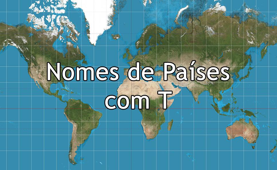 Nomes de países com T
