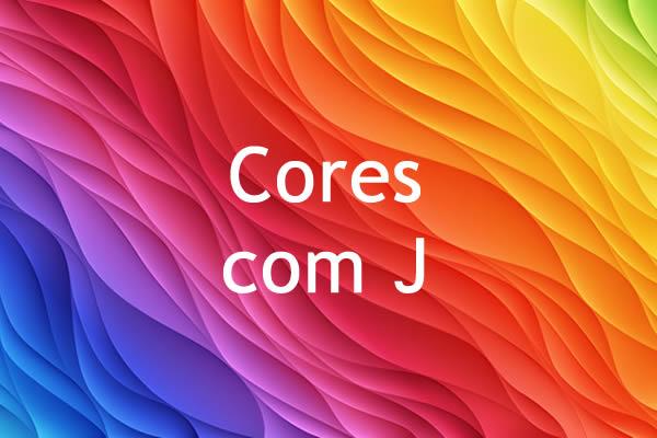 Cores com J