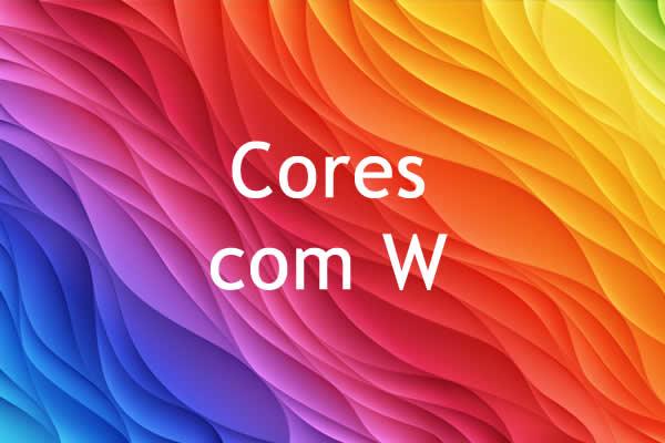Cores com W