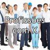 Profissões com X