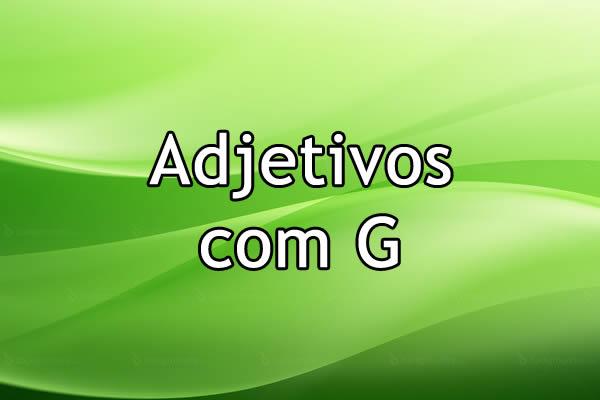 Adjetivos com G
