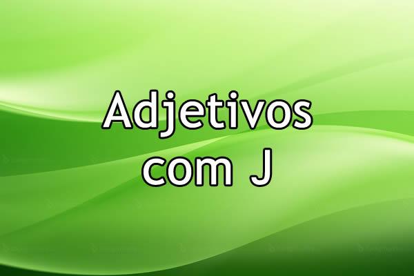 Adjetivos com J