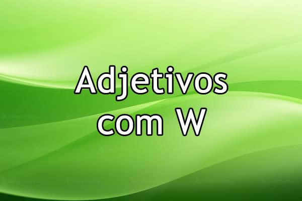 Adjetivos com W