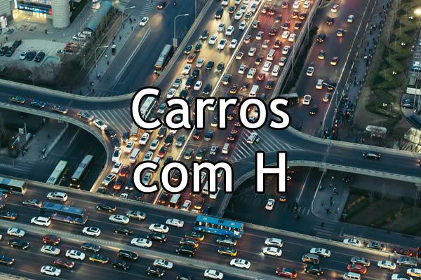 Carros com H