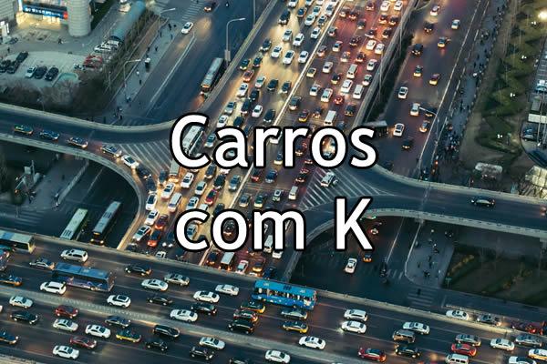 Carros com K