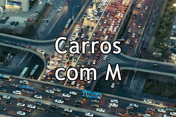 Carros com M