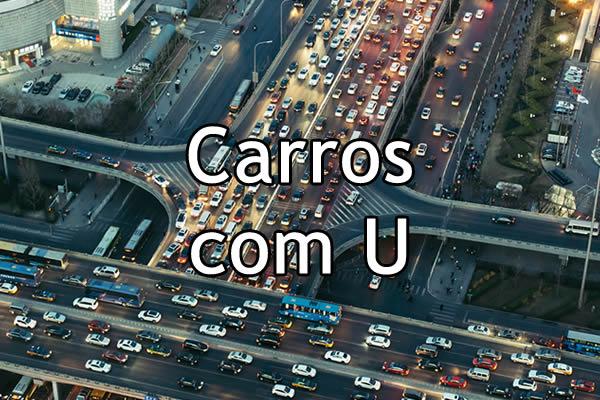 Carros com U
