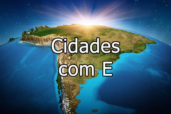 Cidades com E