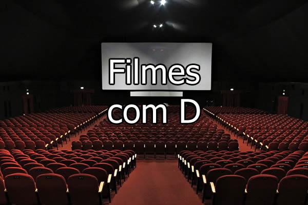 Filmes com D