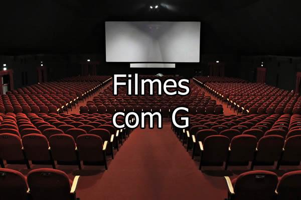 Filmes com G