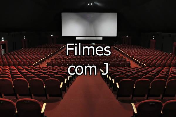 Filmes com J