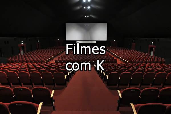 Filmes com K