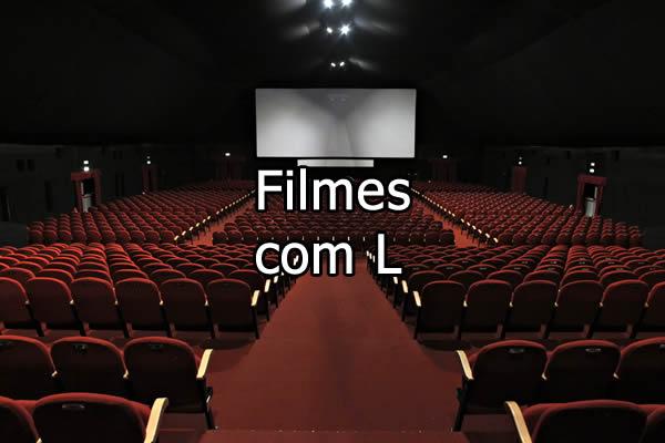 Filmes com L