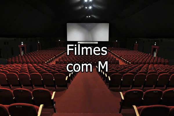 Filmes com M