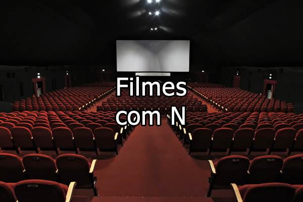 Filmes com N
