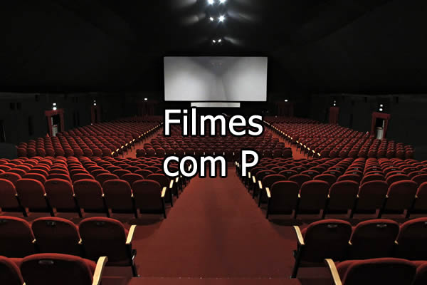 Filmes com P