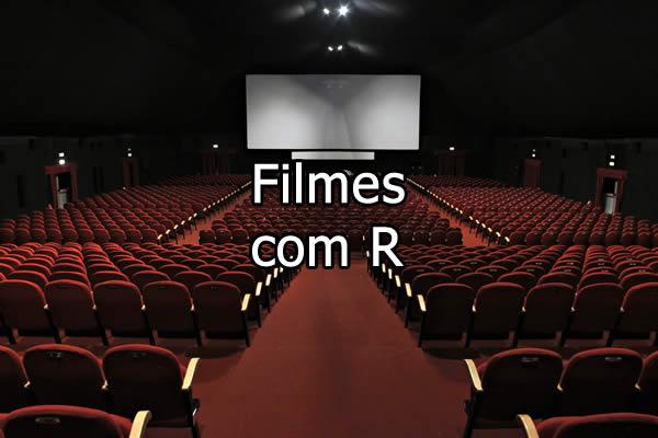 Filmes com R