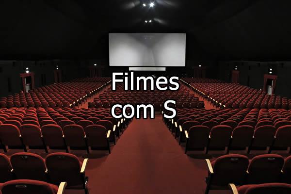 Filmes com S