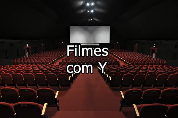 Filmes com Y