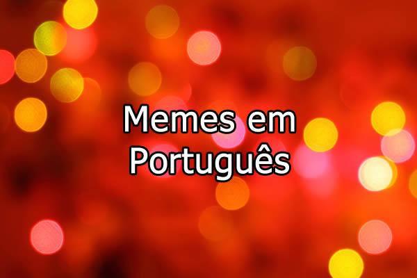 Memes em português